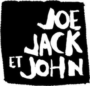 Joe Jack et John