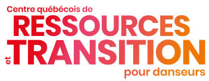 Centre québécois de ressources et transition pour danseurs (CQRTD)