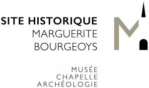 Site historique Marguerite-Bourgeoys